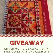 2017 Quilt Art Engagement Calendar Giveaway!