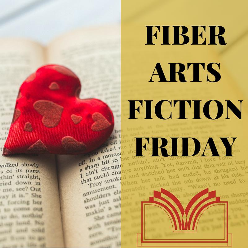 Fiber Arts Fiction Friday