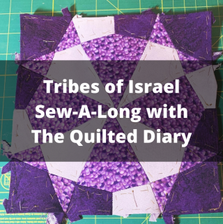 Tribes of Israel Sew-A-Long with The Quilted Diary